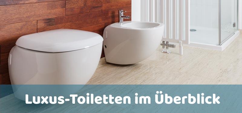 Luxus Toiletten